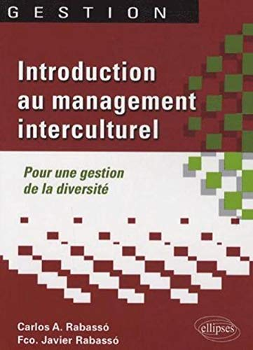 Introduction au management interculturel. Pour une gestion de la diversité