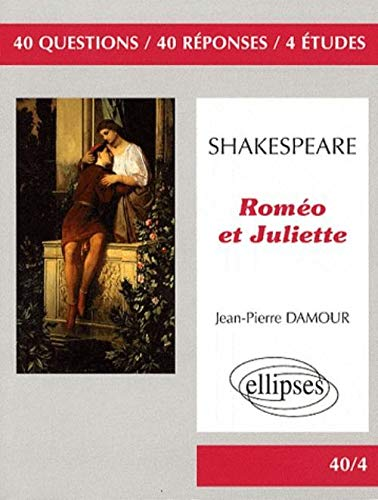 Shakespeare Romeo & Juliette