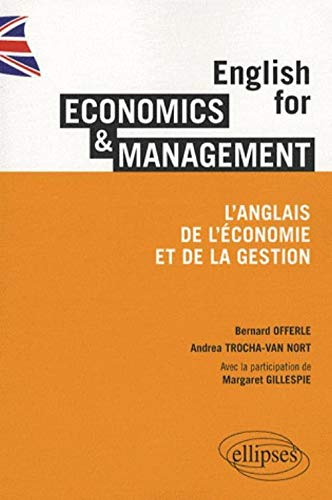 English for economics & management : L'anglais de l'économie et de la gestion