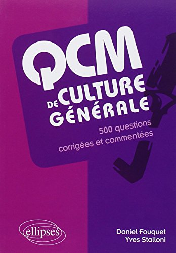Qcm de Culture Generale 500 Questions Corrigées et Commentees