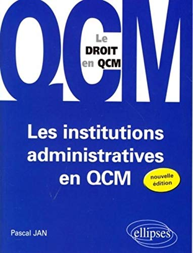 Institutions Administratives en Qcm le Droit en Qcm