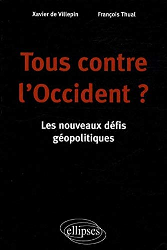Tous contre l'occident?