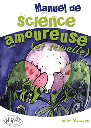 Manuel de Science Amoureuse