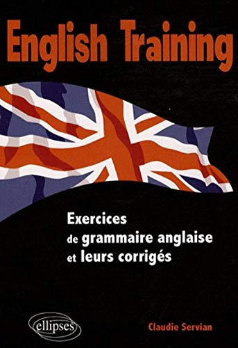 English Training Exercices Grammaire avec Corriges