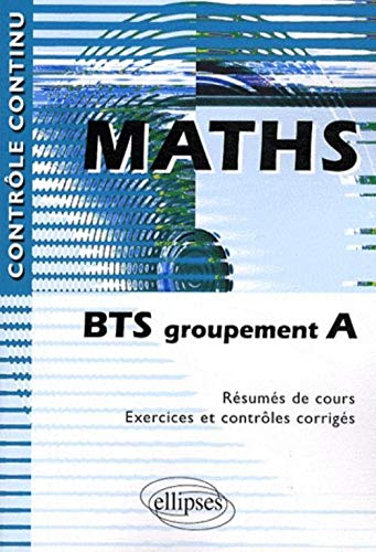 Maths : BTS groupement A
