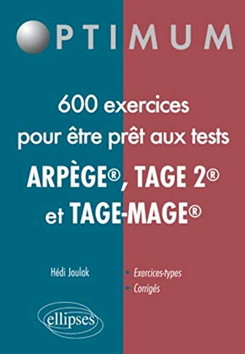 Réussir les Tests en 650 Exercices (Tage-Mage(R) Tage 2 Arpege)
