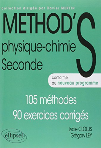 Method'S Physique Chimie Seconde Programme 2011