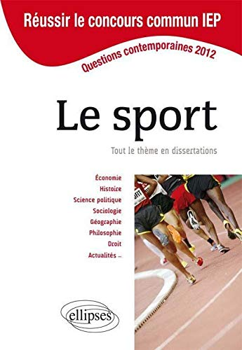 Le Sport Sciences-Po/Iep 2012 30 Dissertations Redigees