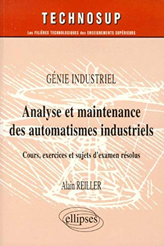 Analyse et maintenance des automatismes industriels