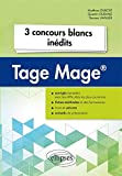 3 concours blancs inédits Tage Mage |
