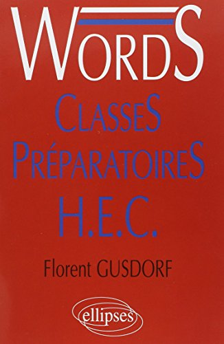 Words, médiascopie du vocabulaire anglais. Classes Préparatoires H.E.C.