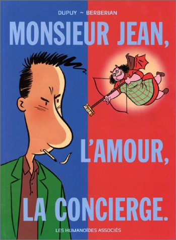 Monsieur Jean. 1, Monsieur Jean, l'amour, la concierge