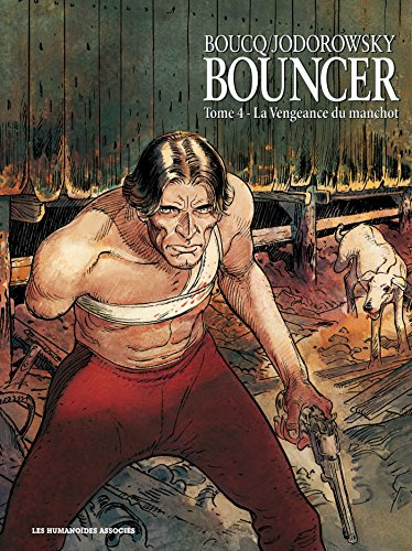 Bouncer, Tome 4