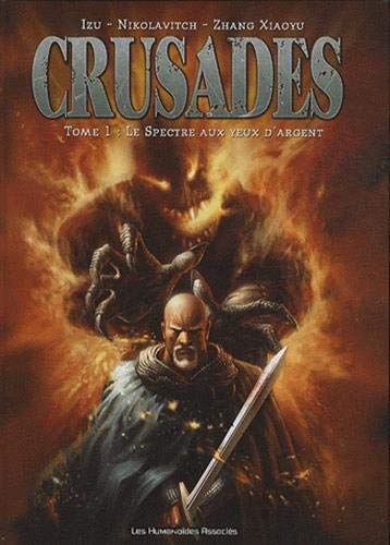 Crusades, Tome 1