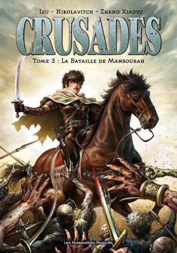 Crusades, Tome 3 :