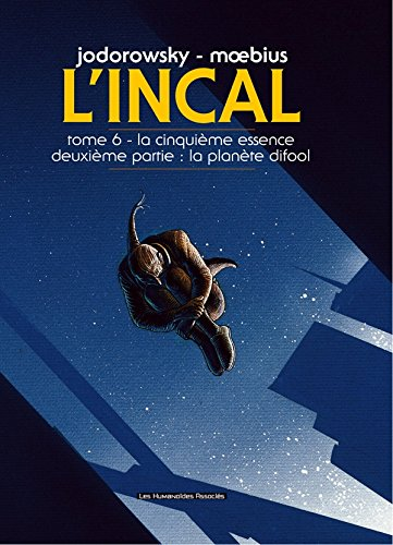 L'Incal, Tome 6