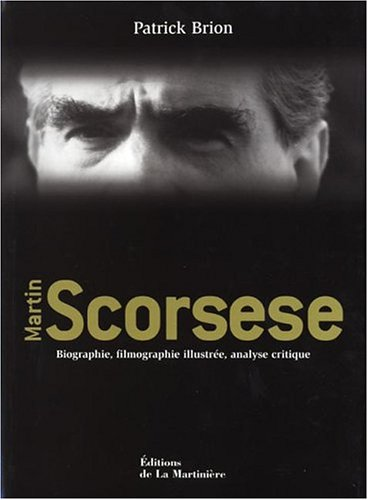 Martin Scorsese : Biographie, filmographie illustrée, analyse critique