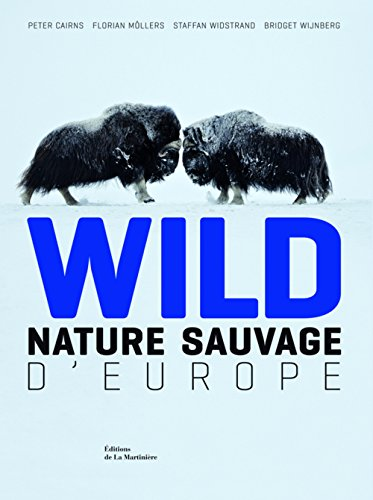 Wild : Nature sauvage d'Europe