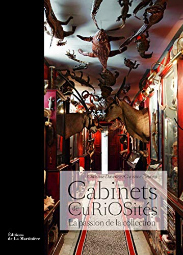 Cabinets de Curiosités : La passion de la collection