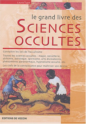 Le grand livre des sciences occultes