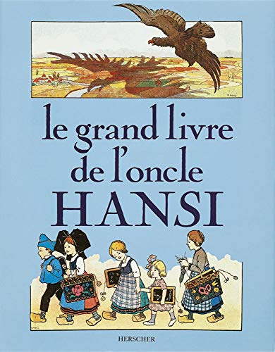 Le Grand Livre de l'Oncle Hansi Cartonne