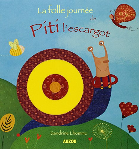 La folle journée de Piti l'escargot