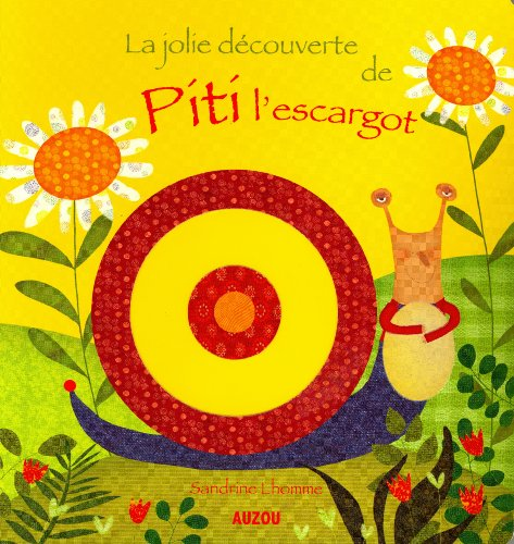 LA JOLIE DECOUVERTE DE PITI L'ESCARGOT