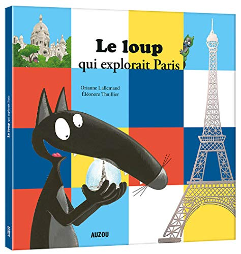 Loup qui explorait Paris (Le) |