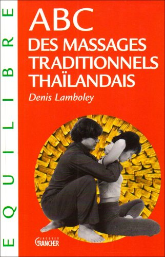 ABC des massages traditionnels thaïlandais
