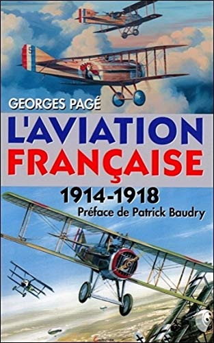 L'aviation française : 1914-1918