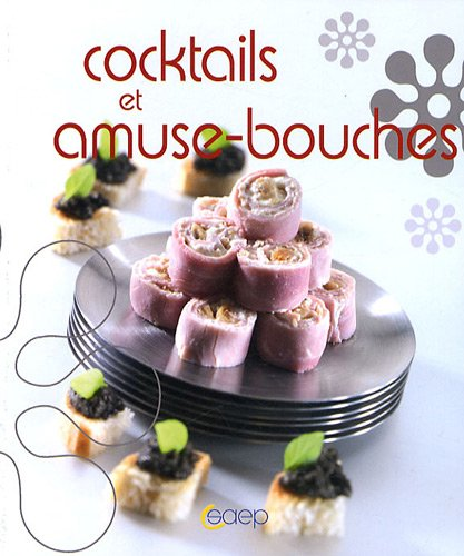 Cocktails et amuse-bouches