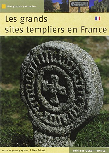 Les grands sites templiers en France