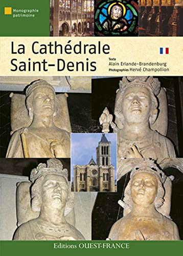 La cathédrale Saint-Denis