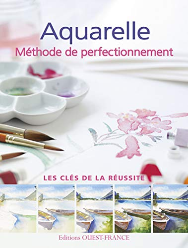 Aquarelle : Méthode de perfectionnement