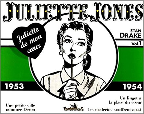 Juliette Jones - 1 : 1953-1954