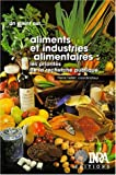 Aliments et industries alimentaires  |  Pierre, Feillet