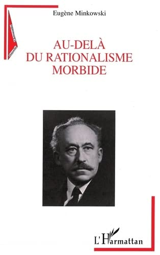 Au-delà du rationalisme morbide
