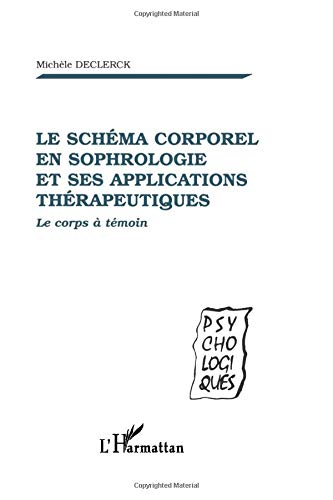 Schema corporel en sophrologie et ses applications the