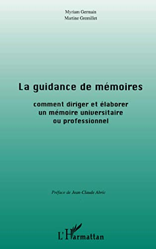 La guidance de mémoires