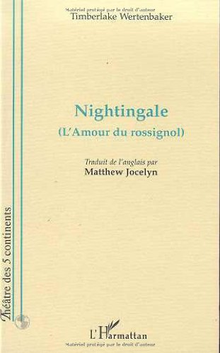 Nightingale. L'Amour rossignol