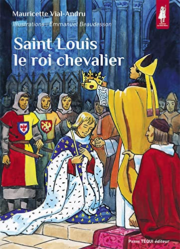 Saint Louis le roi chevalier