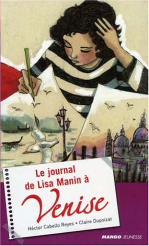 Le journal de Lisa Manin à Venise