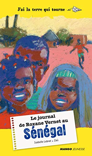 Le journal de Roxane Vernet au Sénégal