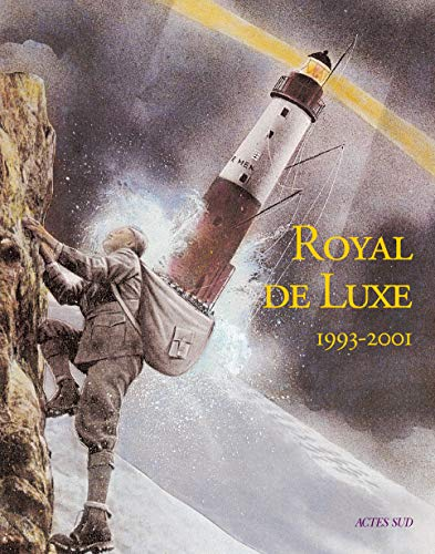 Royal de luxe, 1993-2001