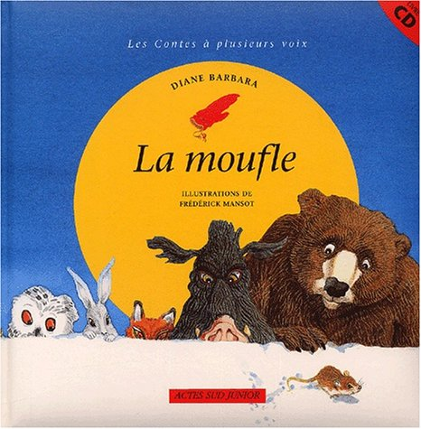 La moufle. Avec CD audio