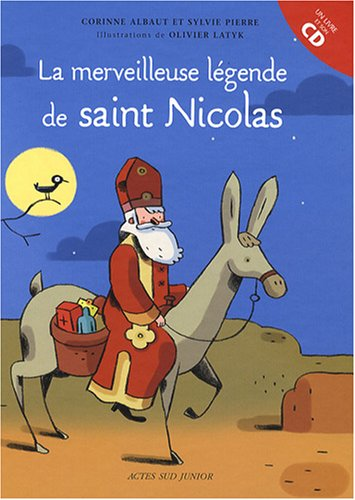 La merveilleuse légende de saint Nicolas (1CD audio)