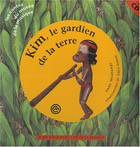 Kim, le gardien de la terre (+ 1 CD audio)