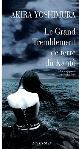 Le Grand Tremblement de terre du Kantô