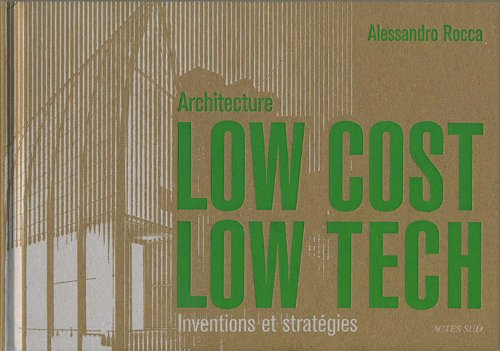Architecture Low Cost, Low Tech