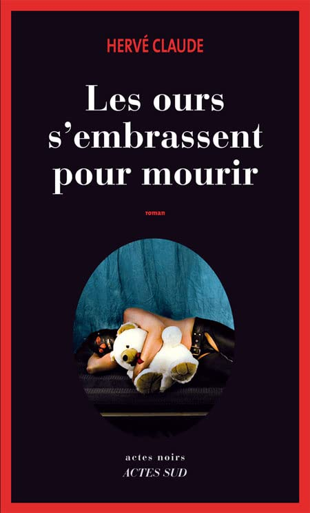 Les ours s'embrassent pour mourir